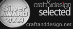 craft&design Selected Silver Award Winner 2009
