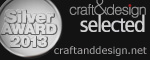 craft&design Selected Silver Award Winner 2013